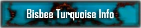 Bisbee Turquoise Info